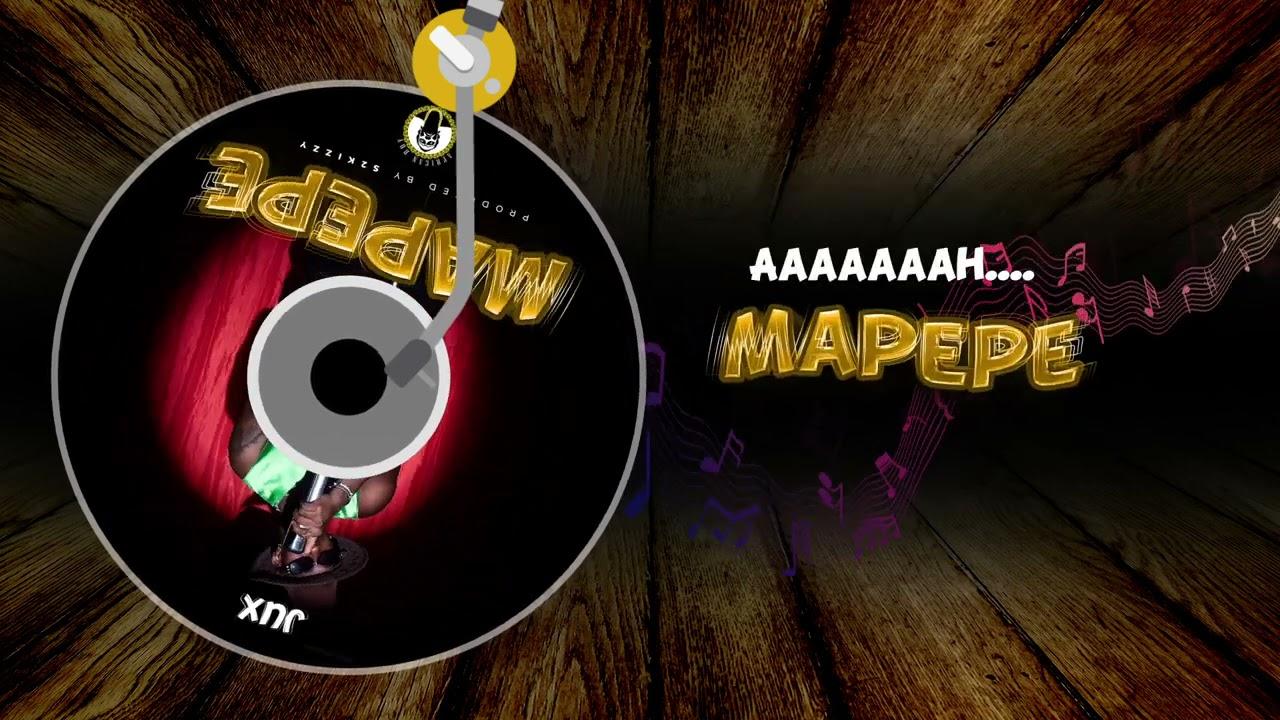 Jux - Mapepe (Lyrics)