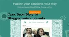 Cara membuat website atau blog di blogger dengan mudah bagi pemula