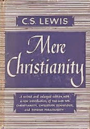 C S Lewis No Mere Christian