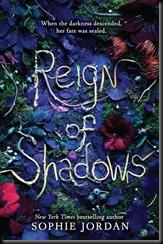 reign pf shadows