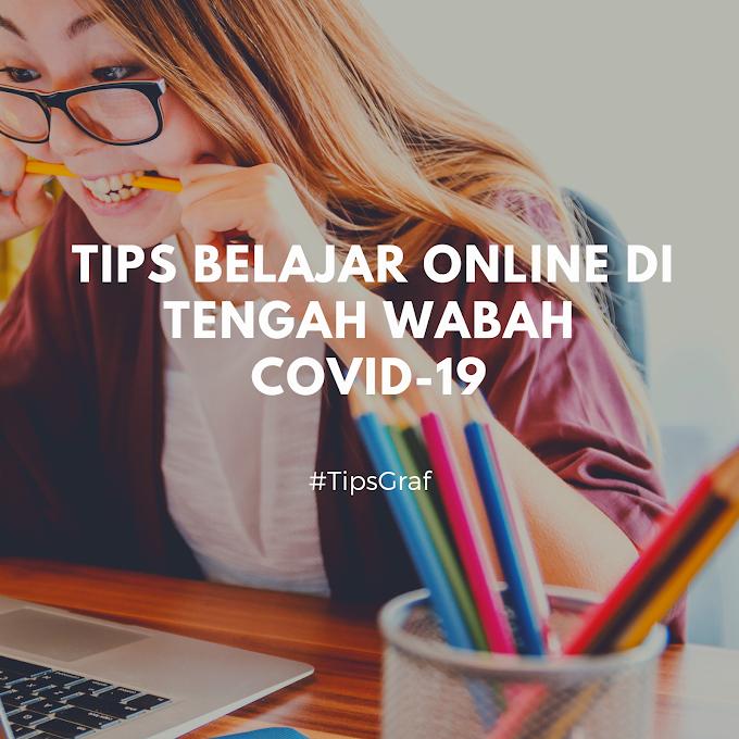 Tips Belajar Online Saat COVID-19