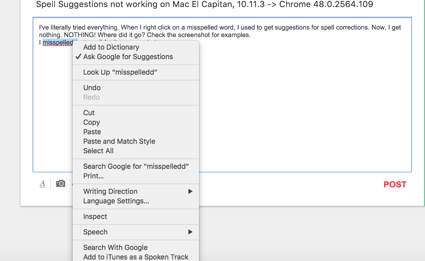 Spell Suggestions not working on Mac El Capitan, 10 11 3