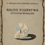 "o. Marian Piotr Lisowski ""Nałóg pijaństwa – studium moralne"", Pallottinum, Poznań 1958.jpg"
