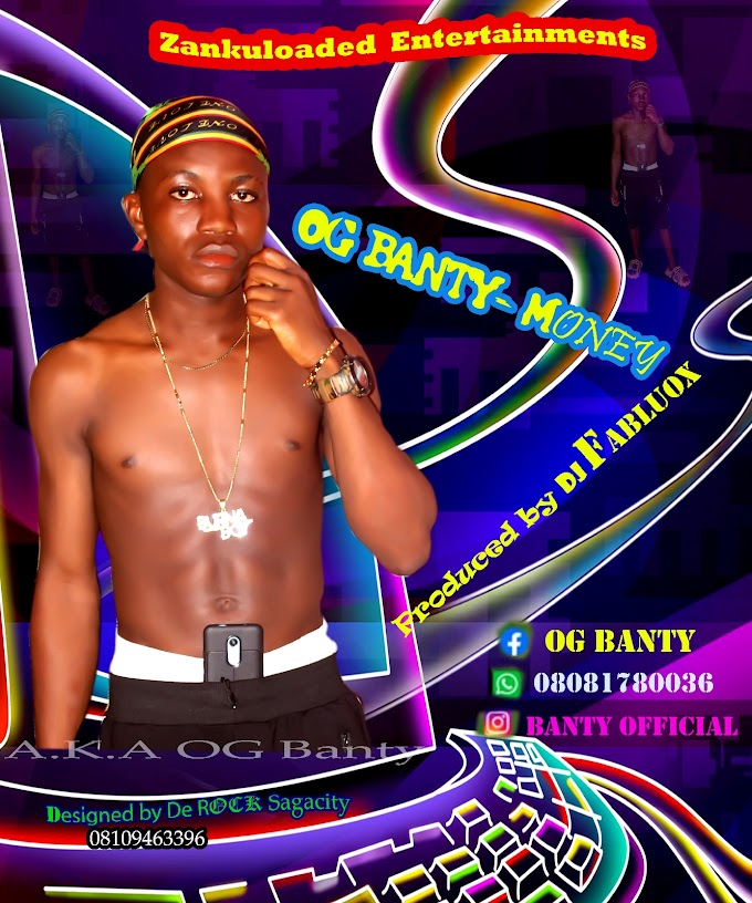 [Music] OG Banty-Money