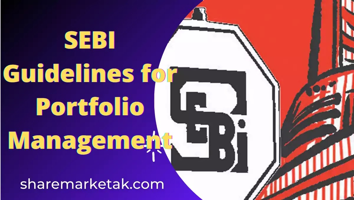 SEBI Guidelines for Portfolio Management