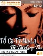 Tìm Hiểu Phật Giáo Kỳ 12 - Tổ Ca-Tỳ-Ma-La và Bồ…