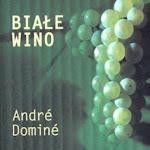"""André Dominé """"Białe wino"""" , Wydawnictwo Olesiejuk, Ożarów Mazowiecki 2011.jpg"""