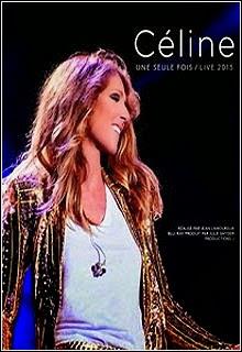 Celine Dion   Une Seule Fois: Live 2013 HDTV 1080p Capa
