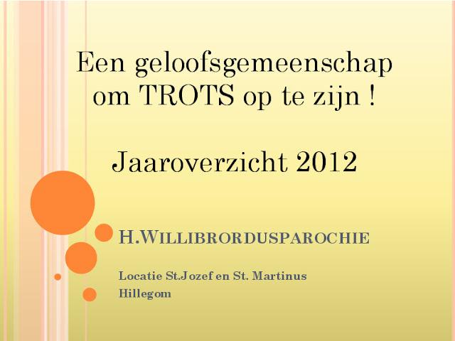 Jaaroverzicht 2012 locatie Hillegom - 2070422-00.jpg