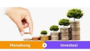 Investasi atau Menabung, Mana Lebih Untung