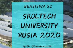 Beasiswa S2 Skolkovo Institute of Science and Technology (SKOLTECH) Rusia 2020