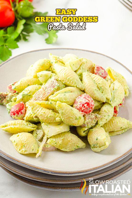 Ultimate Green Goddess Pasta Salad