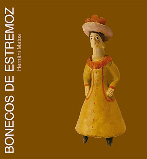 """""""Bonecos de Estremoz"""", livro de Hernâni Matos"""