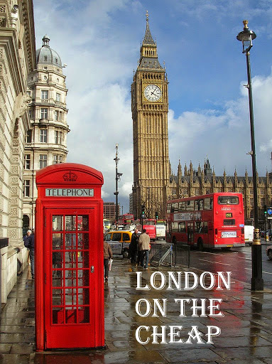 London on the Cheap!