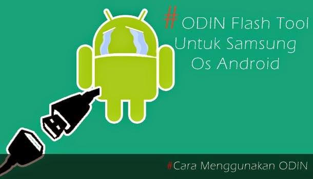 ODIN flash fool flash samsung android