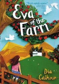 Eva of the Farm By Dia Calhoun
