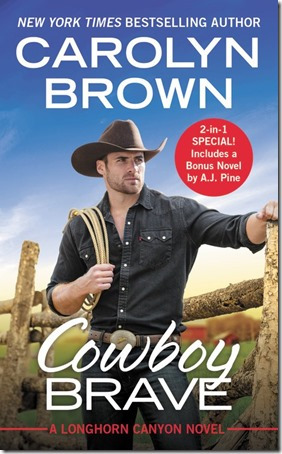 New Release: Cowboy Brave (Longhorn Canyon #3) by Carolyn Brown | About That Story