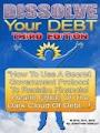 Dissolve Your Debt Scam