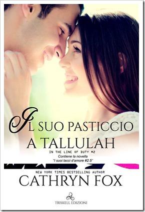 Il suo pasticcio a Tallulah