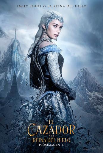 Cartel Las crónicas de Blancanieves - El cazador y la reina del hielo
