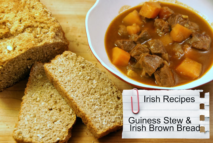 Irish #Recipes: Guiness Stew & Irish Brown Bread