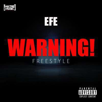 [Music] Efe – Warning (Prod. By Duktor Sett) | @EfeMoney