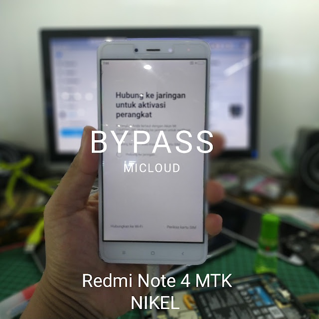 Bypass Redmi Note 4 (Nikel) Micloud