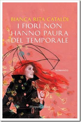 I fiori non hanno paura del temporale