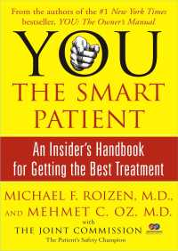 YOU: The Smart Patient By Michael F. Roizen