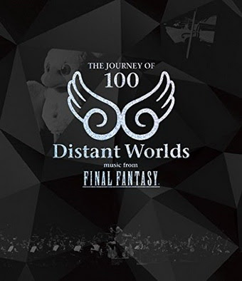 [MUSIC VIDEO] Distant Worlds: music from FINAL FANTASY THE JOURNEY OF 100 (2015/08/19)