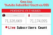 Cara Live Youtube Subscriber Count via OBS