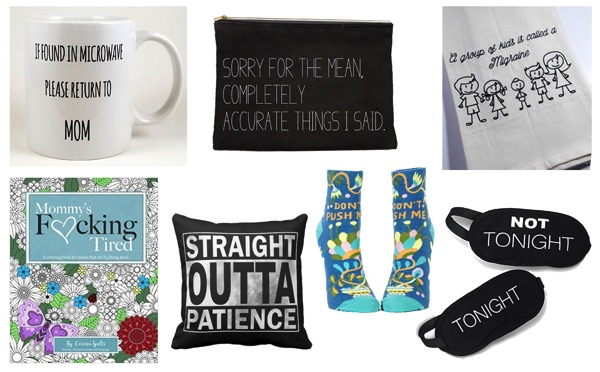 Sarcastic Mom gift ideas