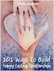 101 Ways To Build Happy Lasting Relationships