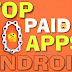 Top 10 Paid Android Application for free [With Download Link]