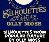 Silhouettes From Popular Culture by Olly Moss Book Review