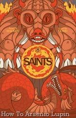 Actualización 27/05/2016: Se agregan el numero 8 de Saints, tradumaquetado por Heisenberg y Ox de la pagina Facebook Los Frikis Dominaremos el Mundo.
