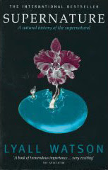 Cover of Lyall Watson's Book Supernature
