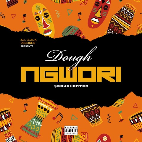 New Music: Dough - Ngwori