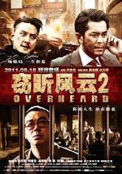 Overheard 2 (2011) Thiết Thính Phong Vân 2
