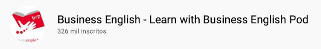 101 canais do YouTube para aprender inglês de graça Business English - Learn with Business English Pod