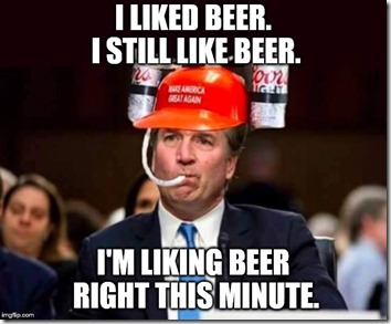 I liked beer quote Brett Kavanaugh
