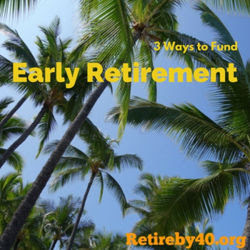 3 Ways to Fund Early Retirement thumbnail