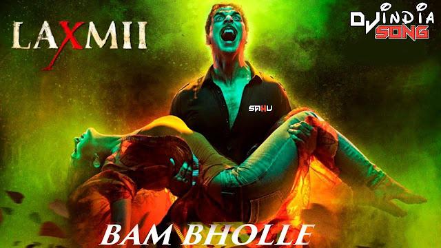 Bam Bhole Laxmi Bomb Dj Song