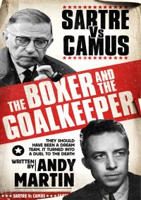 The Boxer and The Goal Keeper By Andy Martin