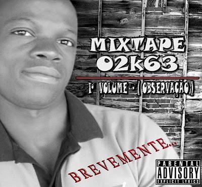 02K63 - MIXTAPE PRIMEIRO VOLUME (OBSERVAÇÃO) PROMO FREE DOWNLOAD