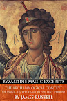 The Archaeological Context of Magic in the Early Byzantine Period (Byzantine Magic Excerpt)