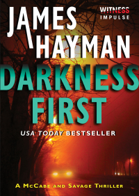 Darkness First By James Hayman