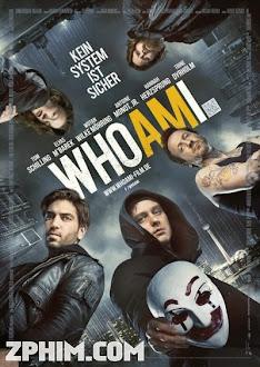Tôi Là Ai - Who Am I (2014) Poster
