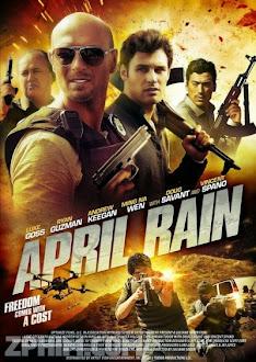 Mưa Đạn - April Rain (2014) Poster