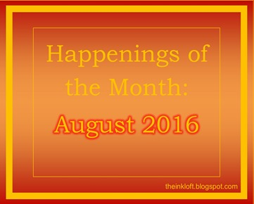 Happenings of the Month Aug 2016